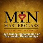 Live Transmission on Successful Relationships - Min Masterclass